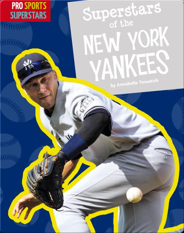 Superstars Of The New York Yankees