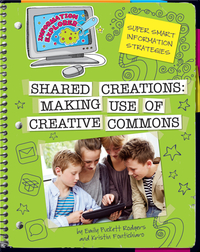 Shared Creations: Making Use of Creative Commons