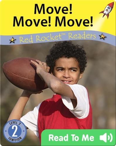 Move! Move! Move!