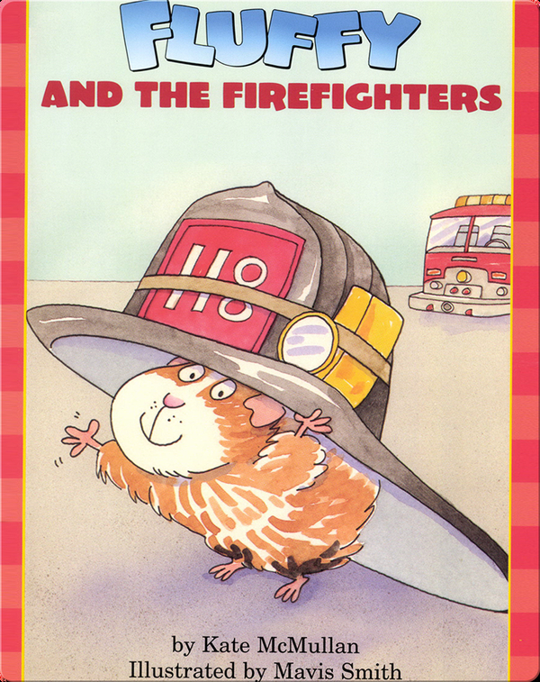 Fluffy And The Fire Fighters