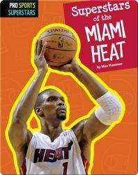 Superstars Of The Miami Heat