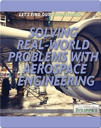 Solving Real-World Problems with Aerospace Engineering