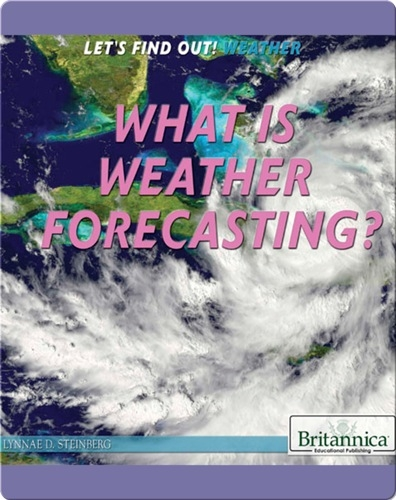 What Is Weather Forecasting?