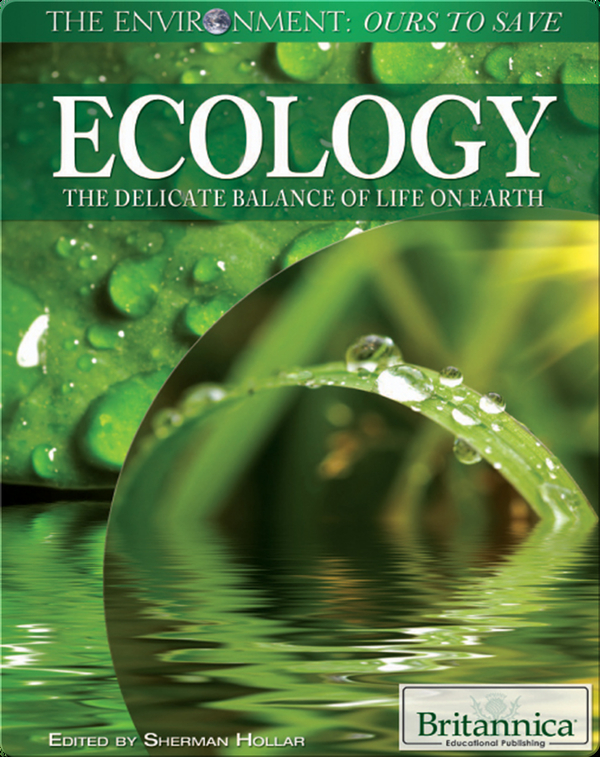 Ecology: The Delicate Balance of Life on Earth