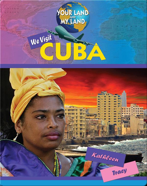 We Visit Cuba