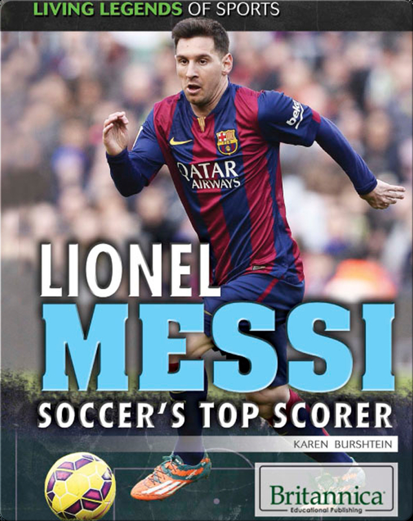 Lionel Messi: Soccer's Top Scorer