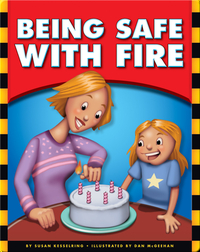 Being Safe with Fire