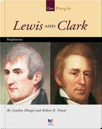 Lewis and Clark: Explorers