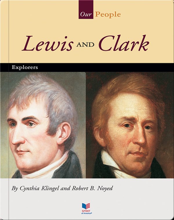 Lewis and Clark: Explorers