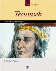 Tecumseh: Chief of the Shawnee