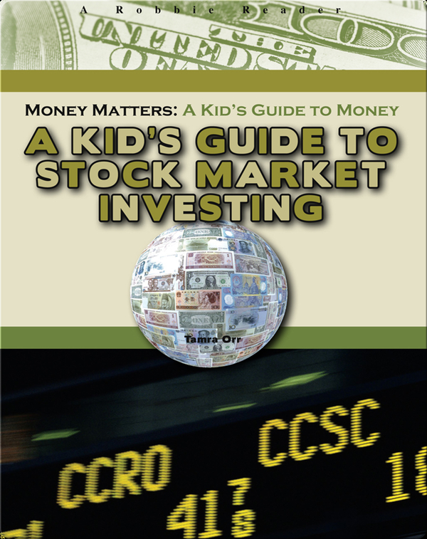 A Kid's Guide to Stock Market Investing