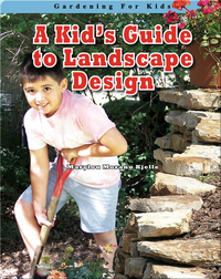 A Kid's Guide to Landscape Design