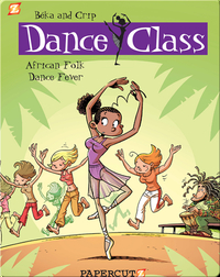 Dance Class #3: African Folk Dance Fever