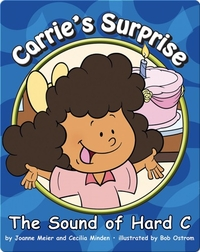 Carrie's Surprise: The Sound of Hard C