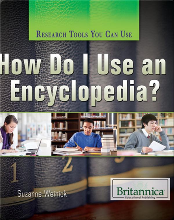 How Do I Use an Encyclopedia?