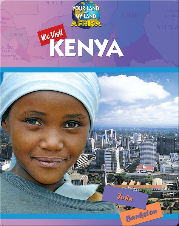 We Visit Kenya