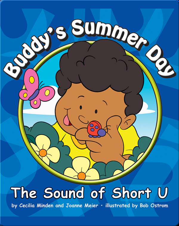 Buddy's Summer Day: The Sound of Short U