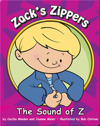 Zack's Zippers: The Sound of Z