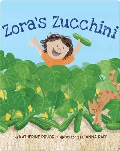 Zora's Zucchini