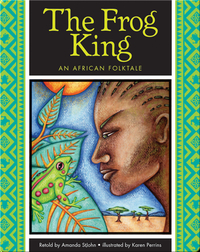 The Frog King: An African Folktale