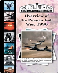 Overview of the Persian Gulf War, 1990