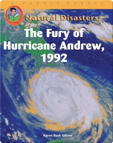 The Fury of Hurricane Andrew