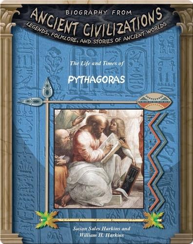 The Life and Times of Pythagoras