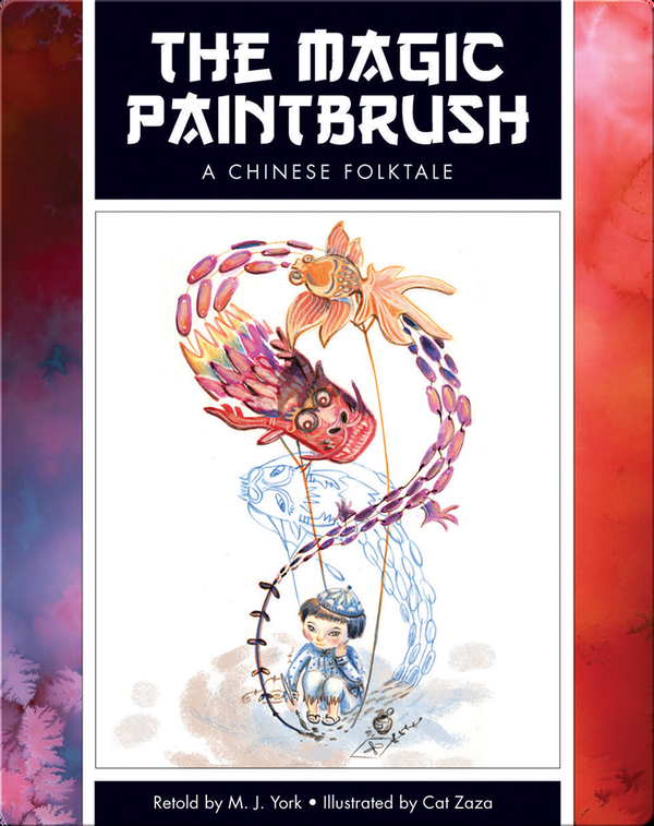The Magic Paintbrush: A Chinese Folktale