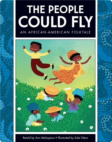 The People Could Fly: An African-American Folktale
