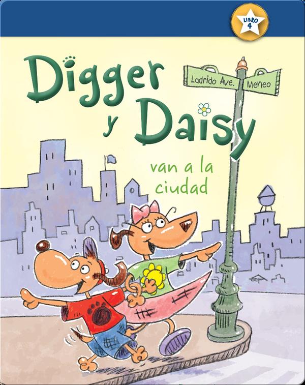 Digger y Daisy van a la ciudad (Digger and Daisy Go to the City)