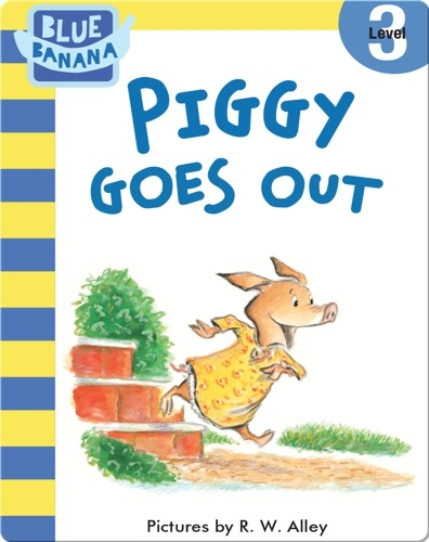 Piggy Goes Out