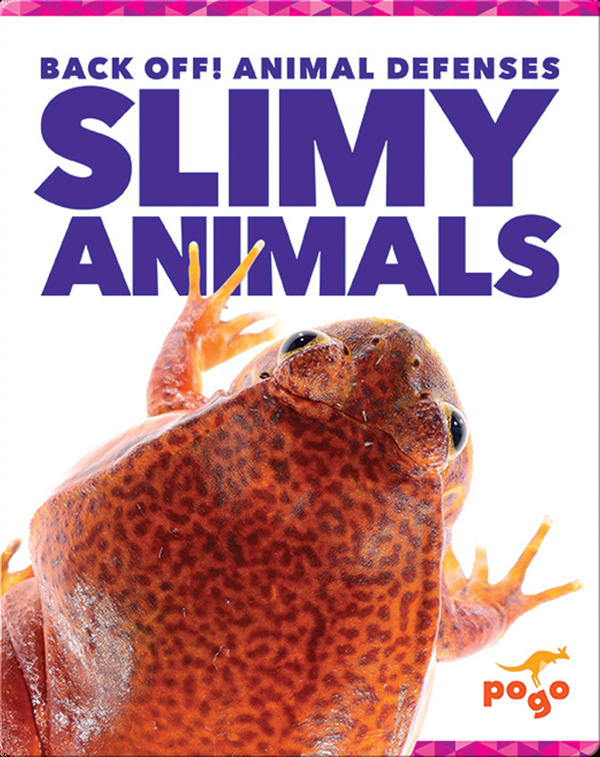Back Off! Slimy Animals