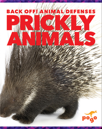 Back Off! Prickly Animals