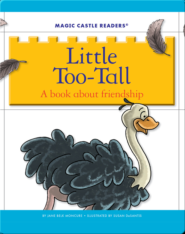 Little Too-Tall: A Book about Friendship