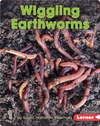 Wiggling Earthworms