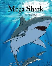 Mega Shark: Megalodon