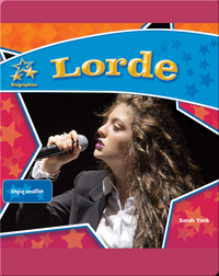 Lorde: Singing Sensation