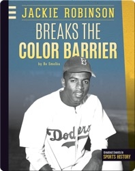 Jackie Robinson Breaks the Color Barrier