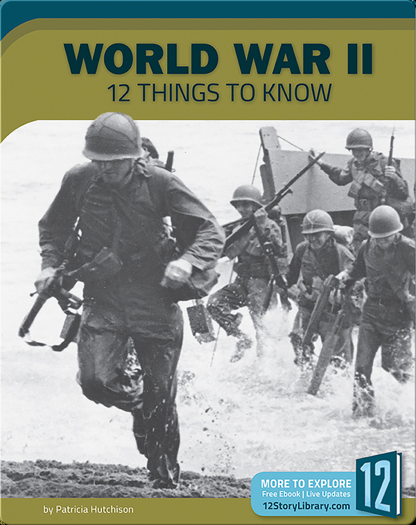 World War II 12 Things To Know