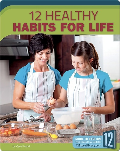 12 Healthy Habits For Life
