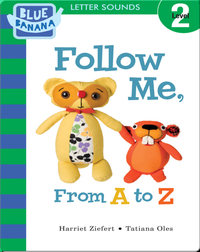 Follow Me, From A to Z