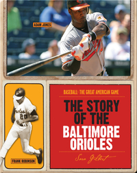 The Story of Baltimore Orioles
