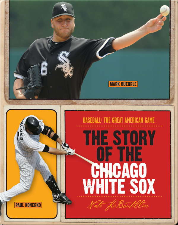 The Story of Chicago White Sox