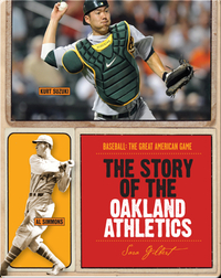 The Story of Oakland Athletics