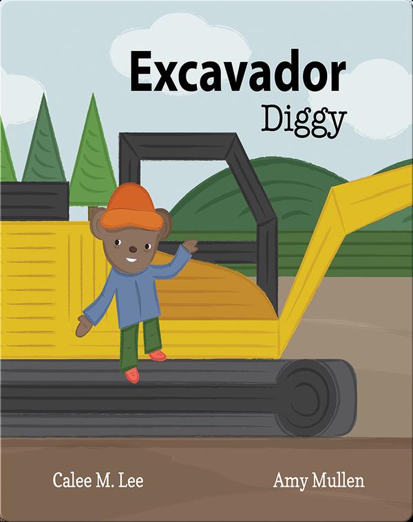Excavador/ Diggy