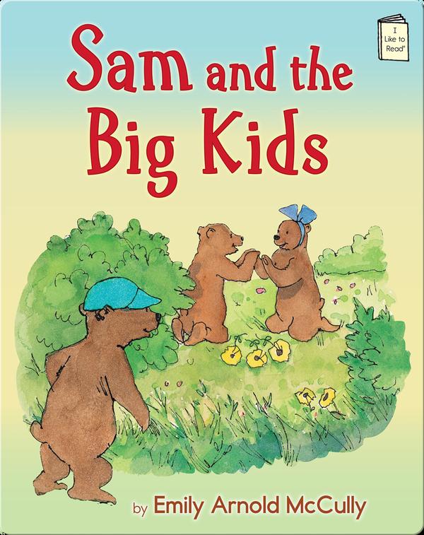 Sam and the Big Kids
