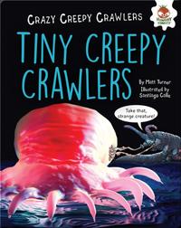 Tiny Creepy Crawlers