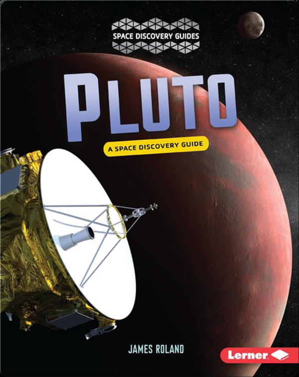 Pluto: A Space Discovery Guide