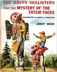 The Happy Hollisters and the Mystery of the Totem Faces