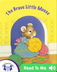 The Brave Little Mouse